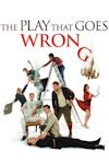 The Play That Goes Wrong archive