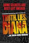 Tickets for Truth, Lies, Diana (Charing Cross Theatre (formerly New Players Theatre), Inner London)