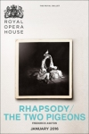 Tickets for The Royal Ballet - Rhapsody/The Two Pigeons (Royal Opera House, West End)