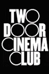 Two Door Cinema Club (The O2 Arena, Outer London)