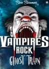 Vampires Rock - Ghost Train archive