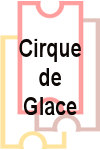 Cirque de Glace - Evolution tickets and information